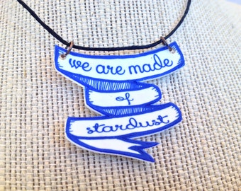 We are made of stardust banner necklace