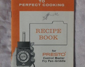 Presto Control Master Fry Pan Griddle Recipe Booklet, Vintage Cook Book