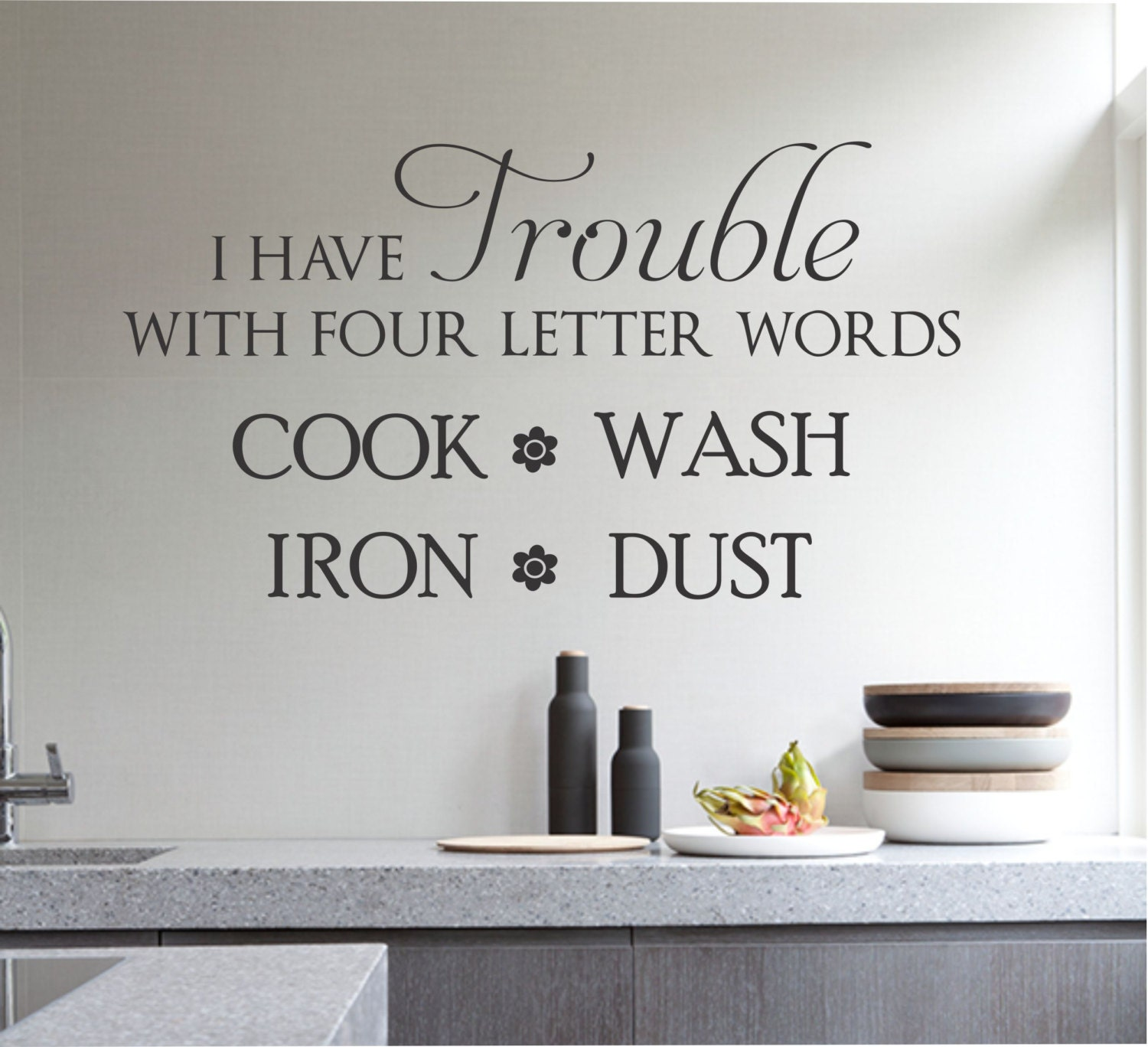 Trouble four words hate cleaning quote vinyl wall lettering for Decoration quotation sample