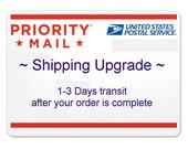Choose your shipping, USPS Espress 1-2 day, or Priority 2-3 day Mail