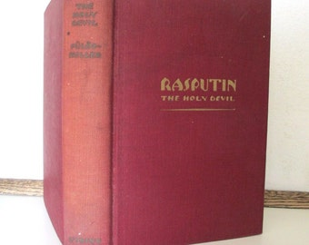 Book, Rasputin, The Holy Devil, Rene Fulop-Miller, 1929, Viking Press, collectable and rare find
