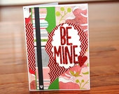 Be Mine - Valentine's Day Greeting Card