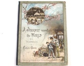 A Journey Round the World with Illustrations by Charles Marr, Antique Illustrated Book