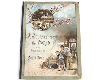 Sale 50% Off, A Journey Round the World with Illustrations by Charles Marr, Antique Illustrated Book
