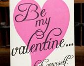 F Yourself Valentine