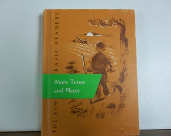 More Times and Places , school book, vintage school book, old school book, school reader