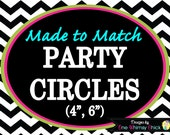 PARTY CIRCLES - Made to Match Any Theme in Our Store