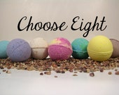 EIGHT Bath Bombs - You Choose EIGHT