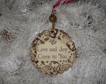 Handmade Ceramic Ornament - Love and Joy Come to You