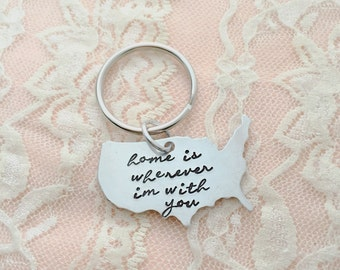 Home is wherever I'm with you. Hand stamped united states keychain