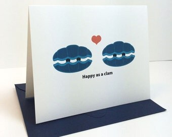 Love Card / Anniversary Card / Clams / Happy as a Clam