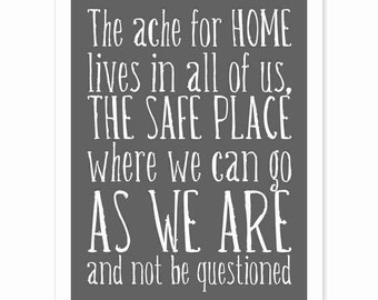 Typography Art Print - The Ache for Home v5 - Maya Angelou quote - white on charcoal chalkboard black