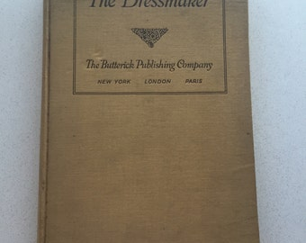 The Dressmaker from Butterick Publishing Co, 2nd edition 1916 sewing