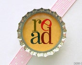 Read Bottle Cap Magnet - book lover gifts, for book lover, book club gifts, for writers, librarian gifts, for librarian, book magnets, favor