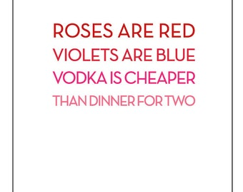 Roses are Red - Vodka is Cheaper Card
