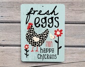 """Fresh Eggs from Happy Chickens Sign 9"""" X 12"""" Mineral Blue SKU: SN912595"""