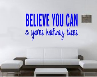 inspirational wall decal for runners - Believe you can & you're half way there