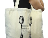 Large Grocery Bag, Large Tote for Shopping, Tote Bag, Reusable Grocery Bag, Spooning Leads to Forking