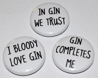 Gin Button Badges 25mm / 1 inch - Drinking/Hen Party/Drunk/Alcohol