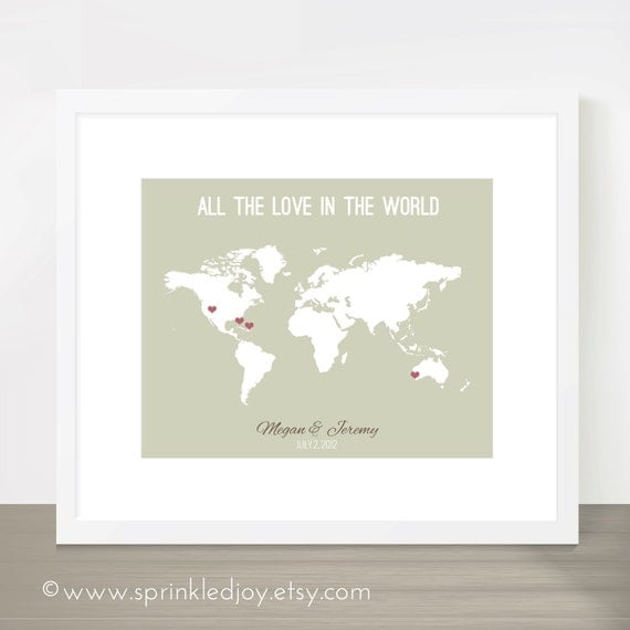 All the Love in the World, World Map Print. Perfect for Wedding, Engagement, Bridal Shower, Anniversary Gift - 8x10 Print, Customizable