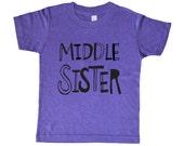 Middle Sister Girls Shirt - Girl Top - Sketchy Middle Sister Kids Shirt - Girls' Clothing - Baby Girls' Clothing