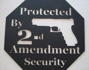 2nd Amendment Sign, Metal Gun Sign, Warning Gun Sign