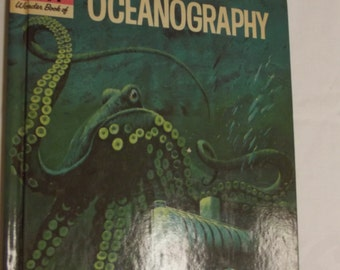 The How and Why Wonder Book of Oceanography - Deluxe Edition - 1964 - Children's Wonder Book