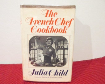 Vintage Hardcover book with Dust Jacket The French Chef Cookbook by Julia Child 6th Printing 1970