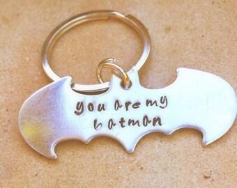 Batman, you are my batman,you are my hero, Batman key chain, personalized key chains, gifts for men,natashaaloha