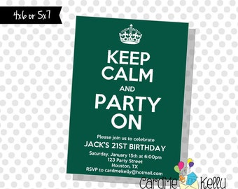 Printable ANY COLOR Keep Calm and Party On Birthday Party Invitation - Digital File