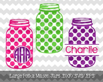 Large Polka Dot Mason Jar Monogram Frames.DXF/.SVG/.EPS Files for use with your Silhouette Studio Software