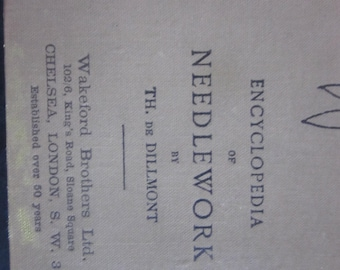 antique book,   encyclopedia of needlework, london. 800 plus pages. wakeford brothers