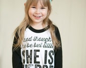 And though she may be but little she is Fierce - 3/4 sleeves - girls graphic baseball tee - 2t to 6