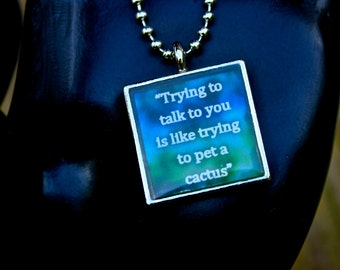 Book Quote Pendant - Kate Daniels Series - Custom Quotes - Literary Jewelry - Resin Pendant - Sarcasm - Author Swag
