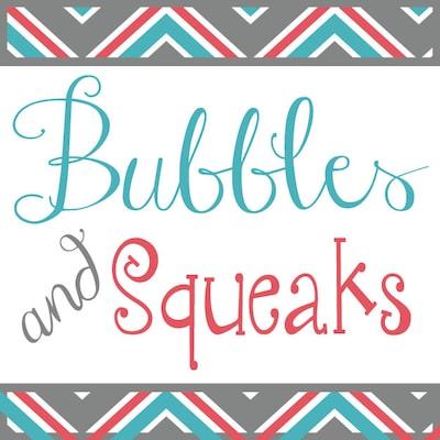 BubblesandSqueaks