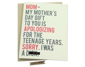 Funny Mother's Day Card, Teenager, Teen Angst, Apology, Humorous Mother's Day Card, Mom's Day, Family, Parenthood, Mature, I was a d***