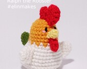 Amigurumi Pattern: Ralph the Rooster, Zodiac Rooster, Year of the Rooster
