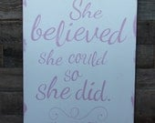 Large Wood Sign - She Believed She Could So She Did - Subway Sign