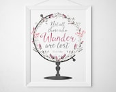 World Globe Quote Print - art print wall decor - floral watercolor modern minimal travel wanderlust  pink -Not all those who wander are lost