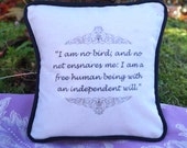 Miniature Charlotte Brontë Inspired Pillow. Jane Eyre Quote. Cotton Decorative Pillow