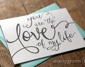 Wedding Card to Your Bride or Groom - You Are the Love of My Life - To my Groom Notecard - Love Note for Valentine's, Anniversary Card