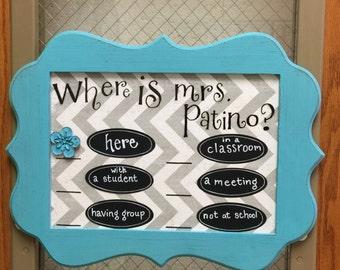 Locator Sign for School Teachers, Counselors, Administrators, etc