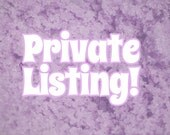 PRIVATE LISTING -- Do Not Buy!