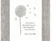 Rainer Maria Rilke - And now let us welcome the new year...Full of things that have never been - Single Thanksgiving & New Year Card