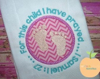 For This Child I Have Prayed Machine Embroidery Applique Design Buy 2 for 4! Use Coupon Code 50OFF