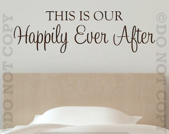 This Is Our Happily Ever After Vinyl Wall Decal Sticker Decor Home House Family Husband Wife