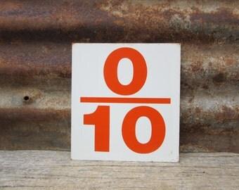 Vintage Sign Metal Number Sign Number 0/10 or 1/10 Double Sided Old Gas Station Number Orange White Rusted Rustic Metal vtg Gas Station Sign