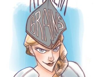 Athena's Got Mad Brains Print