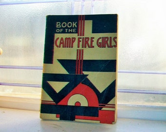 Book of the Camp Fire Girls 1948 Vintage Handbook
