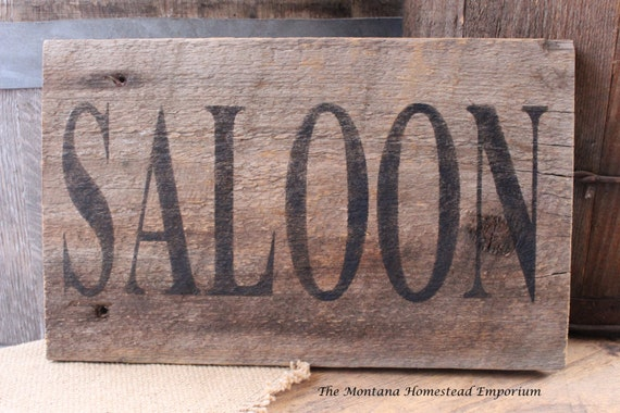 bar sign saloon rustic  signs sign wood old rustic sign barn weathered  SALOON man cave west